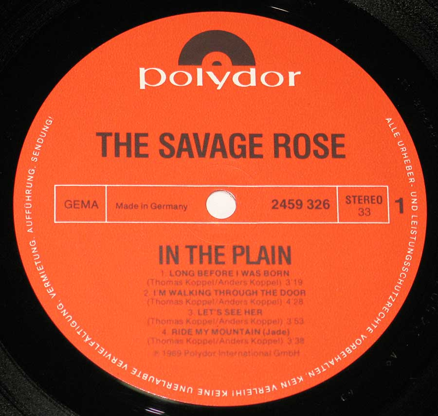 "Close up of record's label SAVAGE ROSE - In The Plain 12"" Vinyl LP Album  Side One"