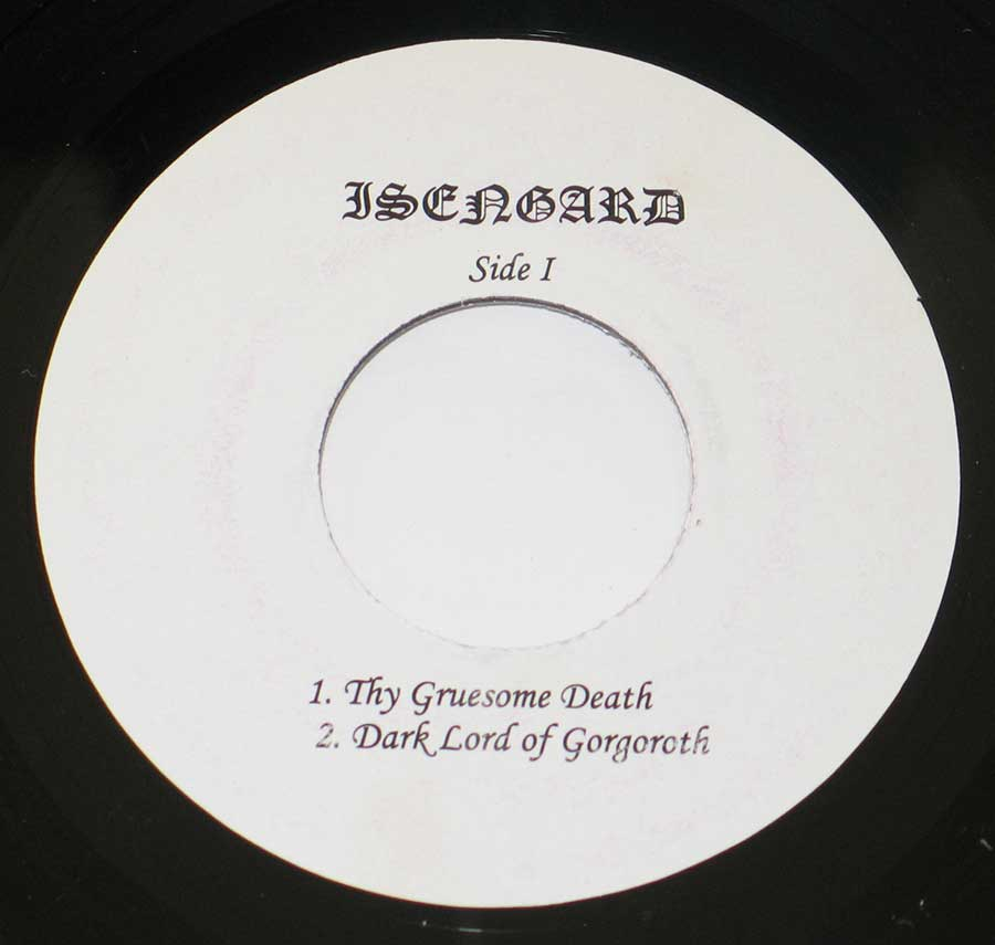Close up of record's label ISENGARD - Dark Lord of Gorgoroth Demo August 1989 Side Two