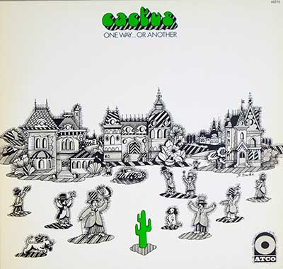 "CACTUS - One Way or Another ( France )  3 12"" LP"