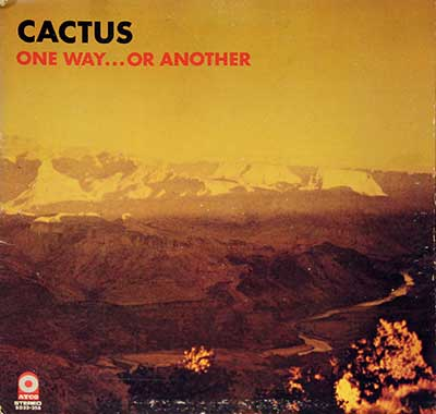 "CACTUS -  One Way or Another 12"" LP"