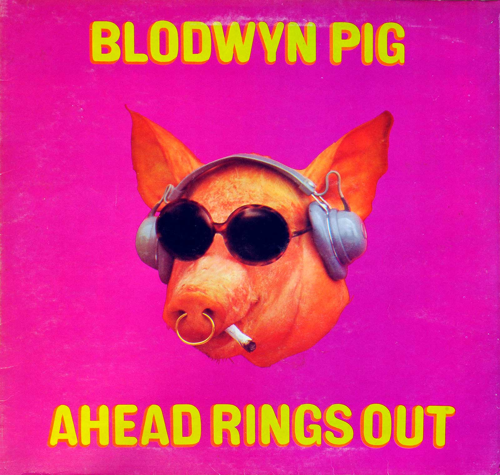 large photo of the album front cover of: BLODWYN PIG AHEAD RINGS OUT