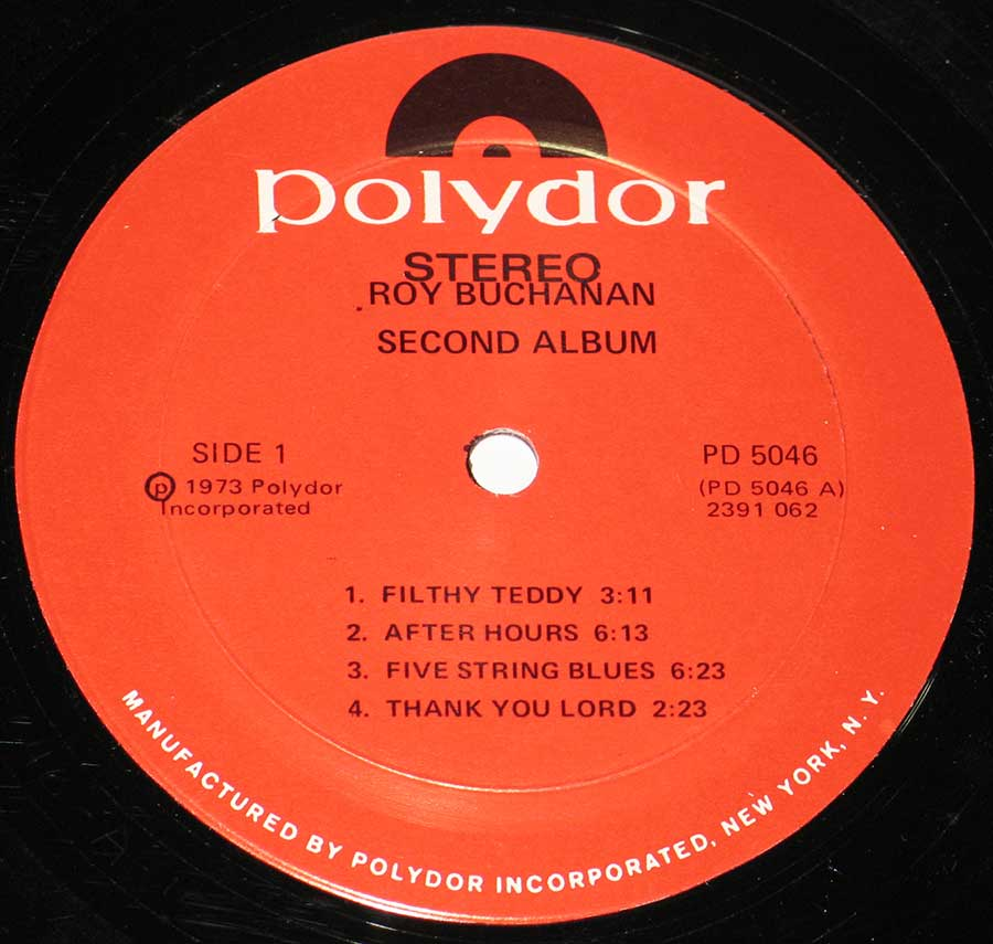 """Second Albumy by Roy Buchanan"" Record Label Details: Polydor PD 5046 ℗ 1973 Polydor Incorporated Sound Copyright"