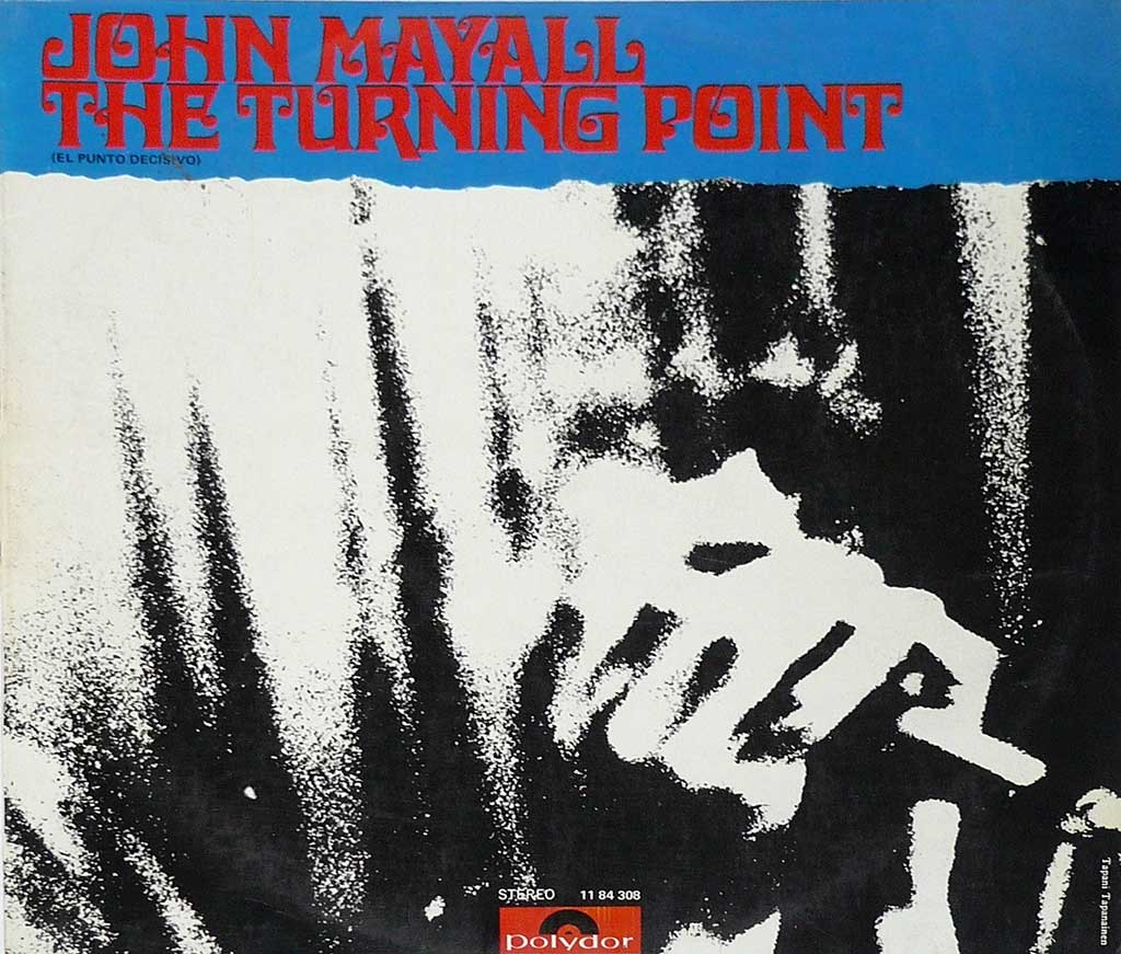 Album Front Cover Photo of John Mayall - Turning Point ( Spain )