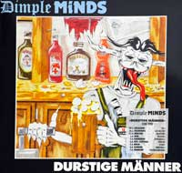 DIMPLE MINDS Durstige Manner