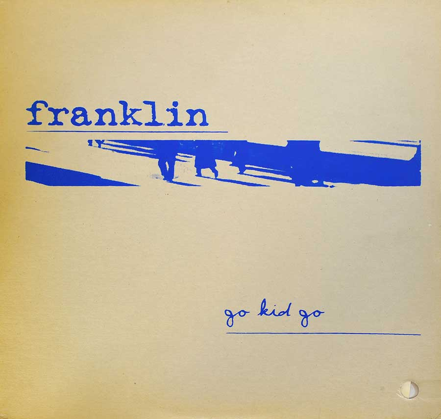 "Front cover photo of ""FRANKLIN - Go Kid Go"""