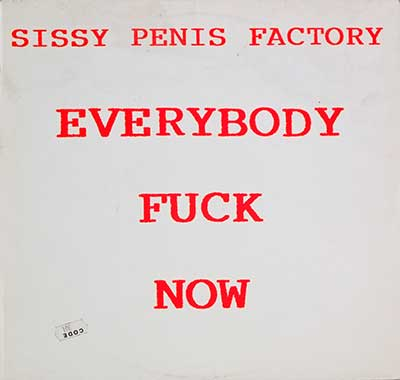 Thumbnail of SISSY PUSSY - Factory Everybody Fuck Now album front cover