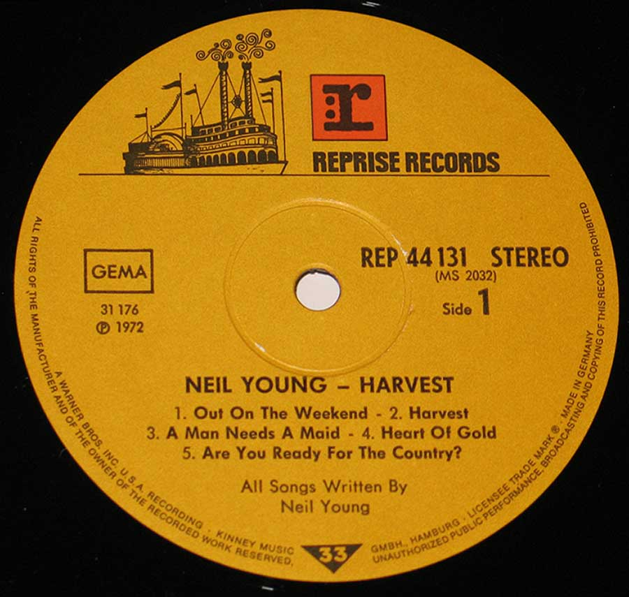 """Harvest"" Record Label Details: Steam Riverboat logo REPRISE Records REP 44 131 , MS 2032 ℗ 1972 Sound Copyright"