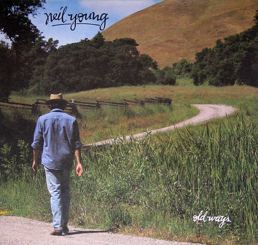 "Front Cover Photo Of NEIL YOUNG - Old Ways 12"" Vinyl LP"