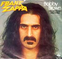 FRANK ZAPPA - Bobby Brown / Stick it Out