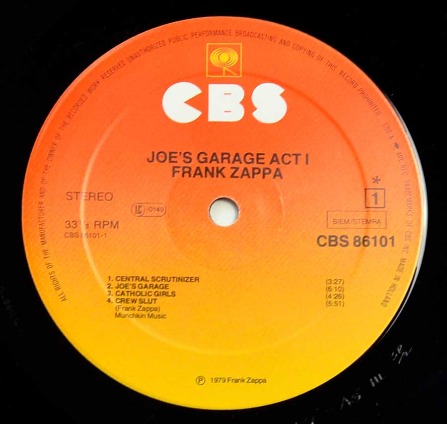 """Joe's Garage Act I"" Record Label Details: Orange to Yellow Color CBS 86101 ℗ 1975 Frank Zappa Sound Copyright"