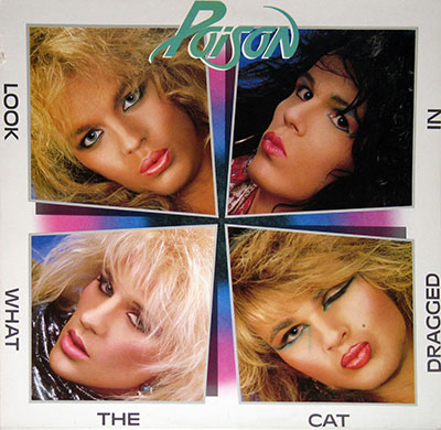Thumbnail Of  POISON - Look What The Cat Dragged In ( Netherlands ) album front cover