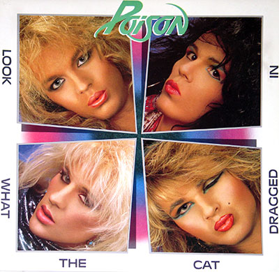 Thumbnail Of  POISON - Look What The Cat Dragged In ( Canada ) album front cover