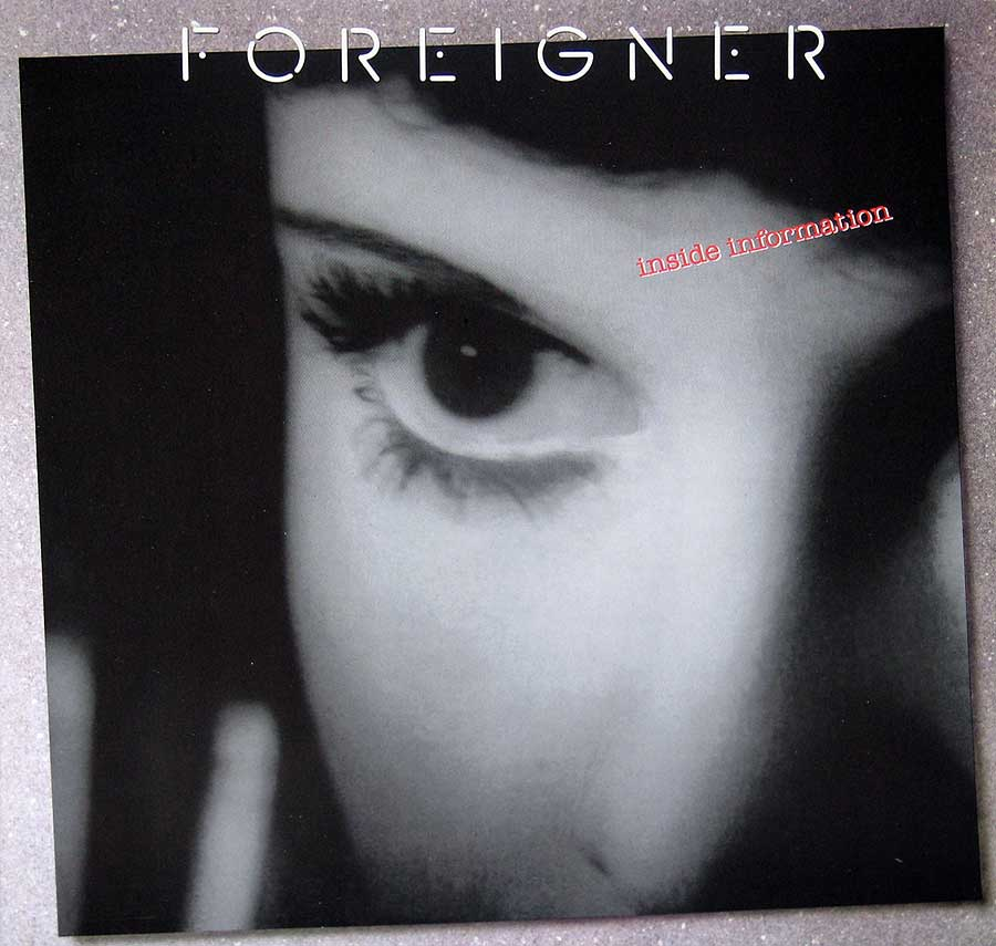 "Front Cover Photo Of FOREIGNER - Inside Information 12"" Vinyl LP Album"
