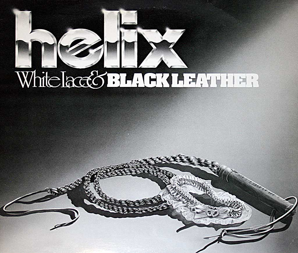 Album Front cover photo of : HELIX - White Lace & Black Leather