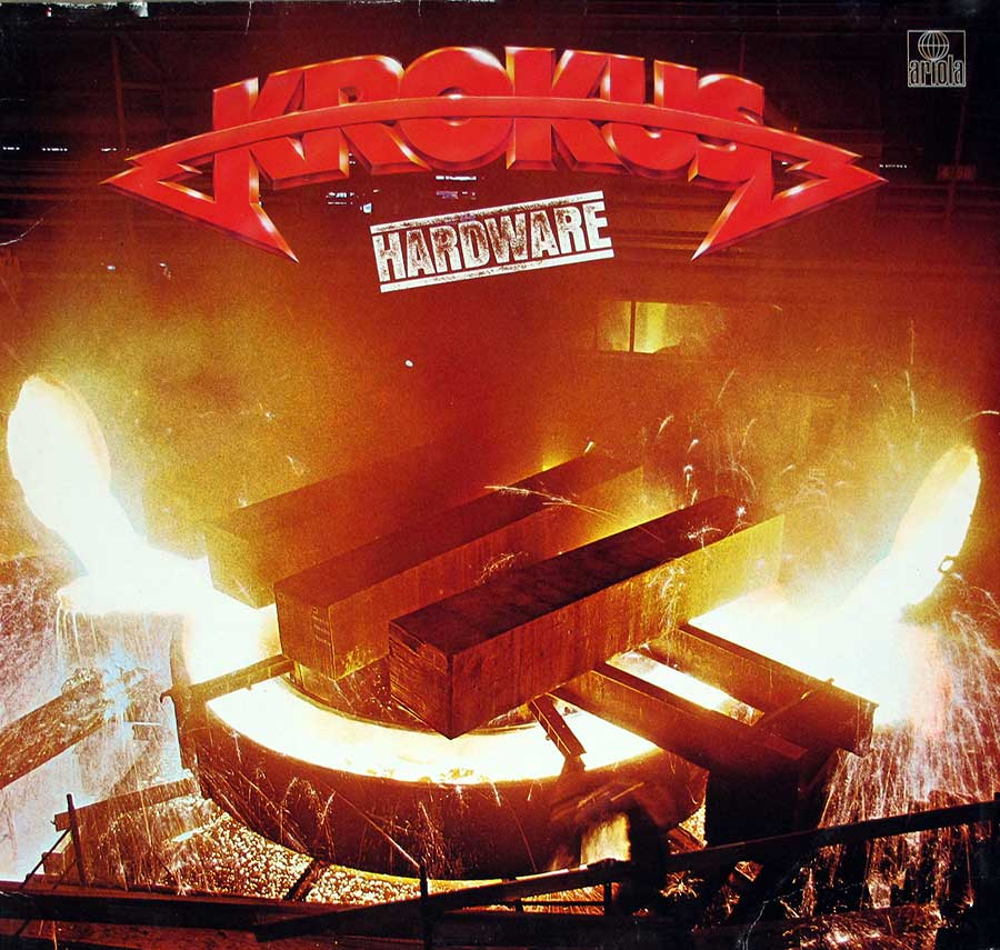 "KROKUS - Hardware Incl Custom Inner Sleeve Holland Import 12"" LP VINYL ALBUM front cover https://vinyl-records.nl"