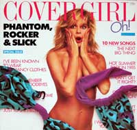 "Phantom, Rocker & Slick - Cover Girl  The album ""Cover Girl"" was the 2nd and final record released by this band"
