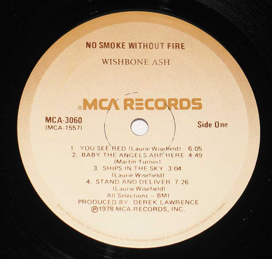 """No Smoke Without Fire"" Record Label Details: Light Brown to White MCA RECORDS MCA 3060 ( MCA-1557 ) ℗ 1978 MCA Records Inc Sound Copyright"