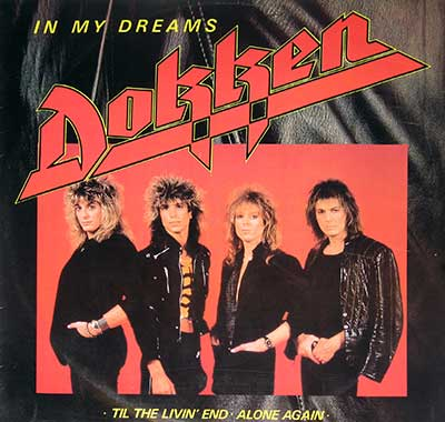 Dokken - In My Dreams / Til The Livin' End - Alone Again