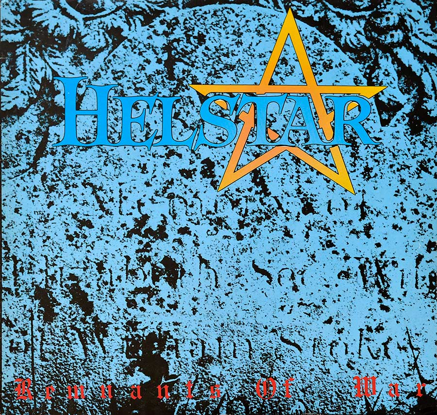 large photo of the album front cover of: HELSTAR - Remnants Of War