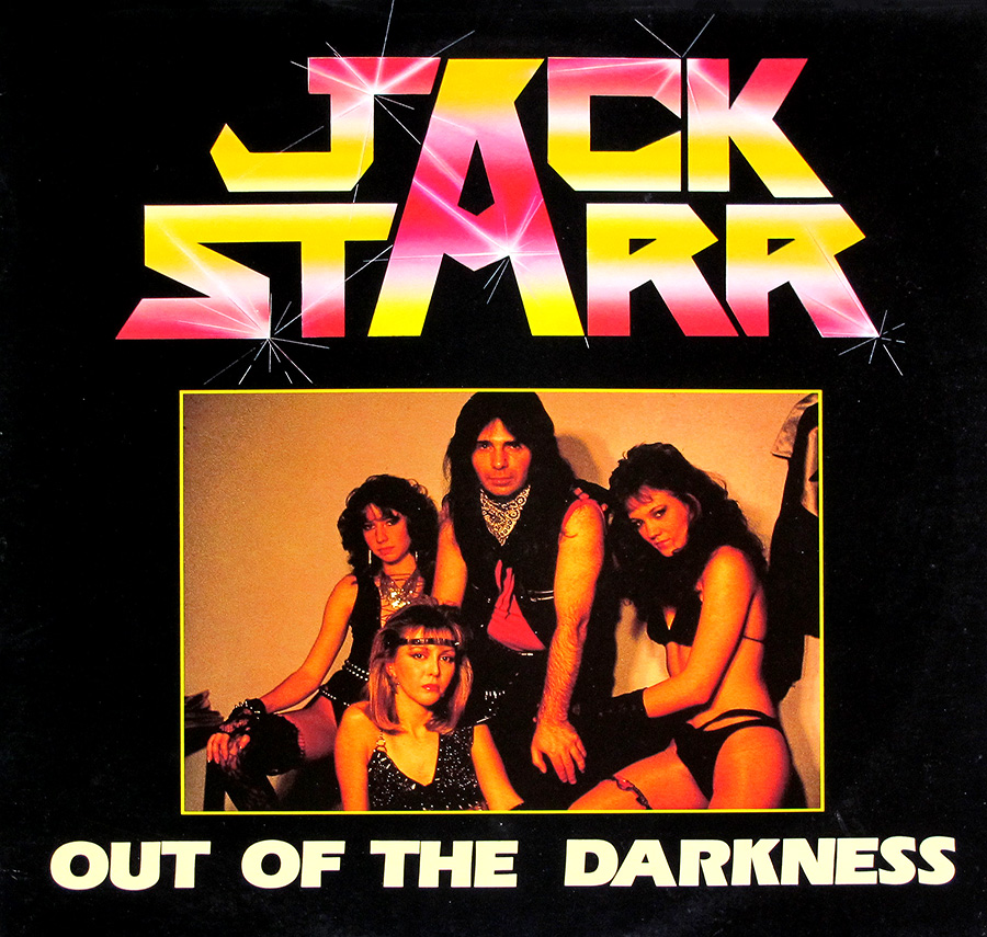 "Front Cover Photo Of JACK STARR - Out Of The Darkness From France 12"" LP Vinyl Album"