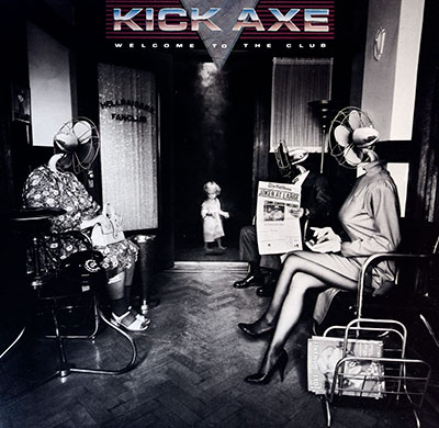 Thumbnail Of  KICK AXE - Welcome To The Club album front cover