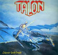 Talon - Never Look Back