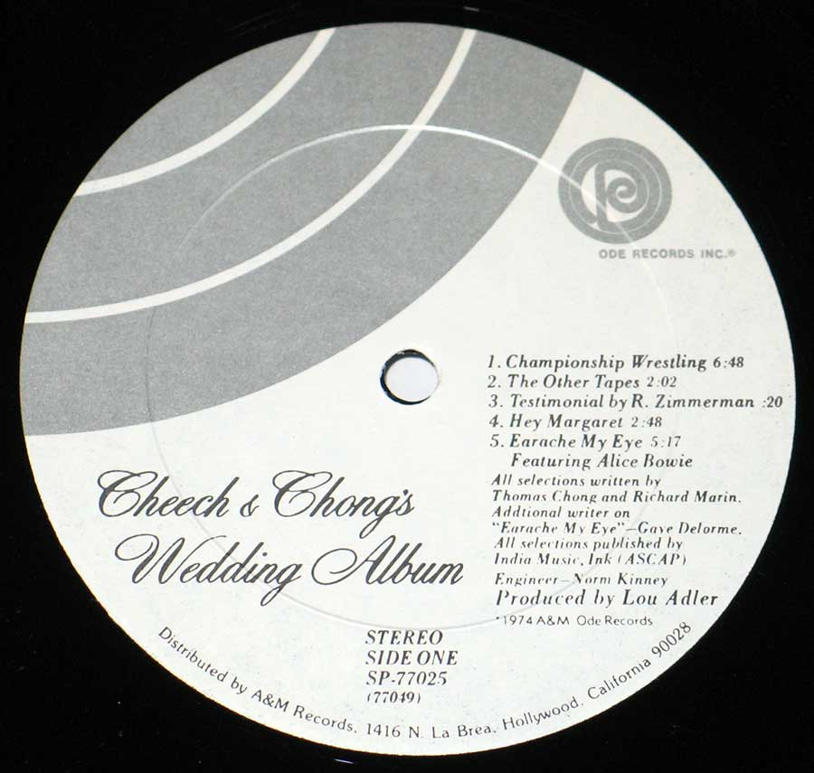 "Close up of record's label CHEECH CHONG's - Wedding Album Gatefold Cover 12"" VINYL LP ALBUM Side One"