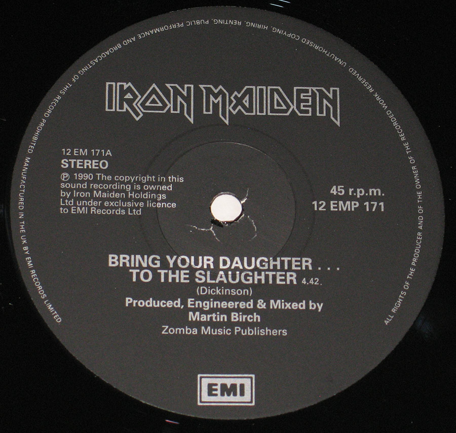 """Bring Your Daughter To The Slaughter"" Record Label Details: Black Colour EMI 12 EMP 171"