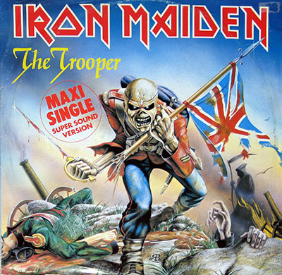 "Thumbnail Of  IRON MAIDEN - The Trooper 12"" Maxi Single Super Sound version  album front cover"
