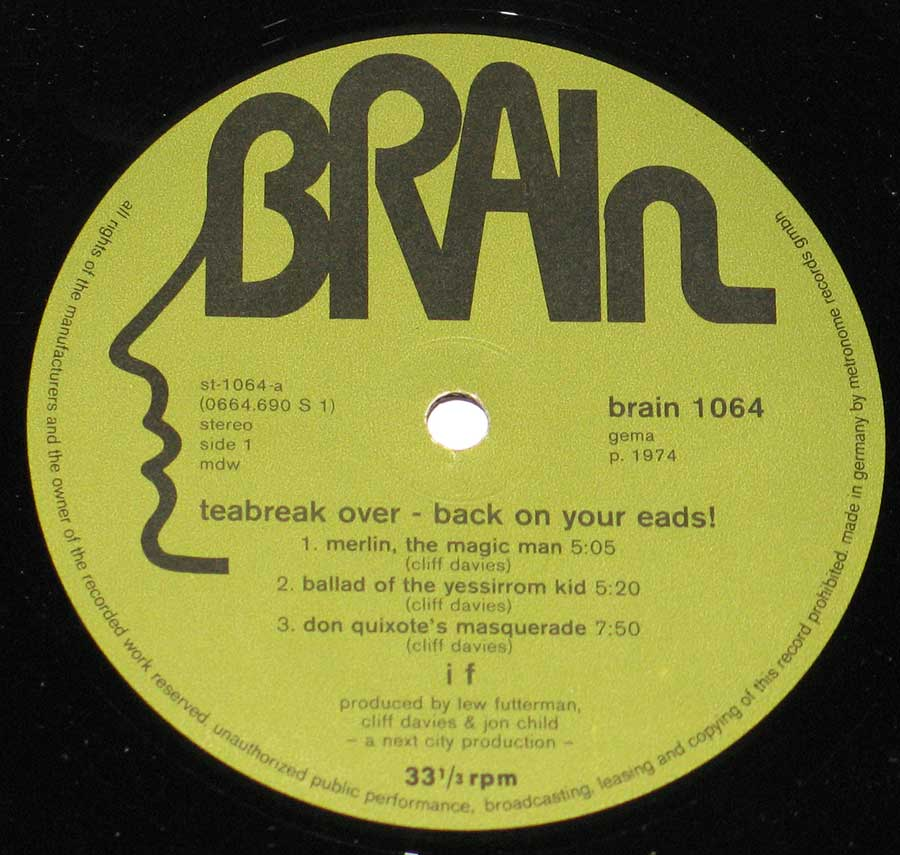 """Tea-Break Over Back On Your Eads"" Record Label Details: Brain 1064 ℗ 1974 Sound Copyright"