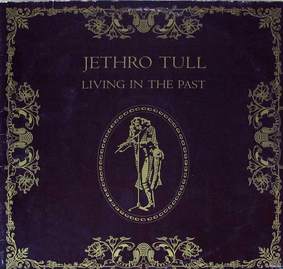 "Front Cover Photo Of JETHRO TULL Living In The Past Germany Chrysalis Gatefold 12"" 2LP VINYL ALBUM"