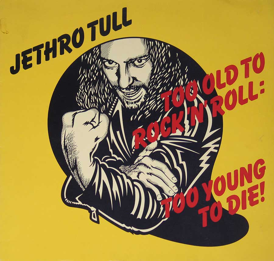 "JETHRO TULL - Too Old To Rock 'n' Roll: Too Young to Die Green Label 12"" VINYL LP ALBUM front cover https://vinyl-records.nl"