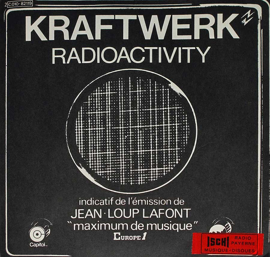 "large photo of the album front cover of: KRAFTWERK - Radioactivity Jean-Loup Lafont 7"" Vinyl Picture Sleeve Single"