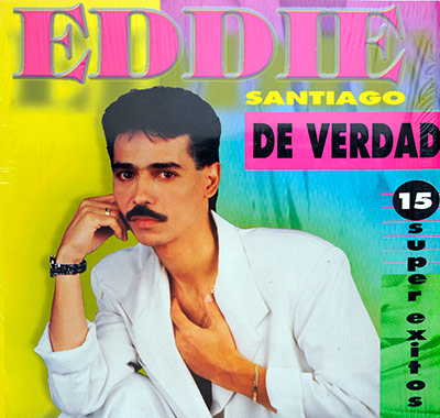 Thumbnail Of  EDDIE SANTIAGO De Verdad 15 Super Exitos Salsa album front cover