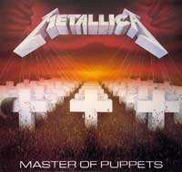 METALLICA - Master of Puppets