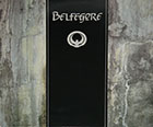 Belfegore s/t Self-Titled . Belfegore was a short-lived German Gothic New Wave band, formed in the early 1980s by Meikel Clauss. The group released only a few singles and two albums.