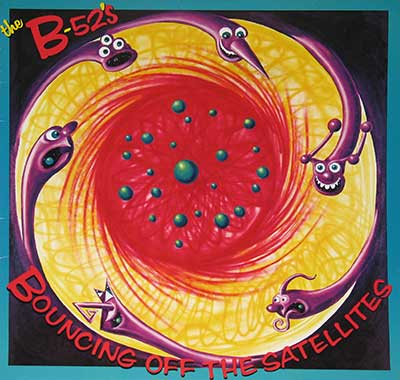 "Thumbnail Of  B-52's - Bouncing Off The Satellites 12"" LP album front cover"