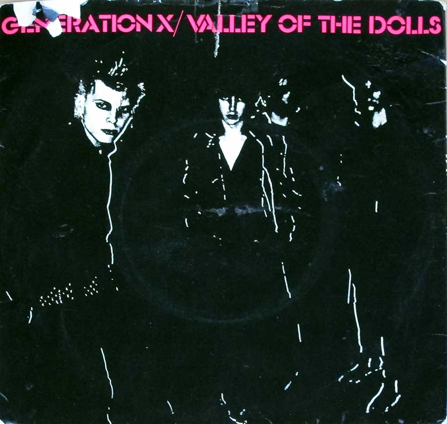 "GENERATION X - Valley Of The Dolls / Shakin' All Over Coloured Vinyl Billy Idol 7"" 45RPM PS Single Vinyl front cover https://vinyl-records.nl"