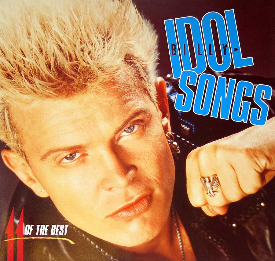 "Front Cover Photo Of Billy Idol Songs ( 11 of the Best ) 12"" Vinyl LP Album"