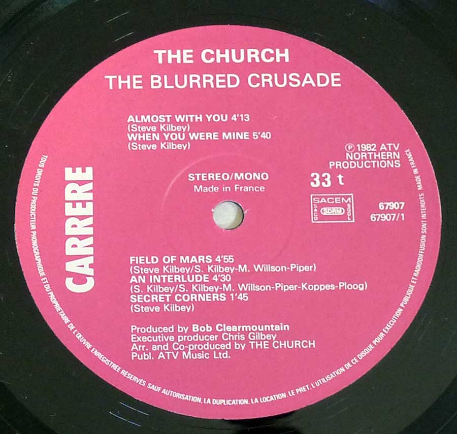 "Close up of record's label THE CHURCH - Blurred Crusade 12"" Vinyl LP Album  Side One"