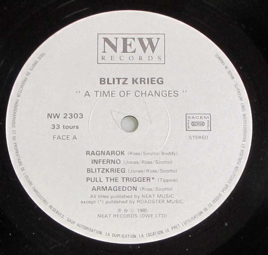 Close up of record's label BLITZKRIEG - A Time of Changes Side One