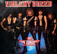 ROX - Violent Breed (SS Still Sealed)