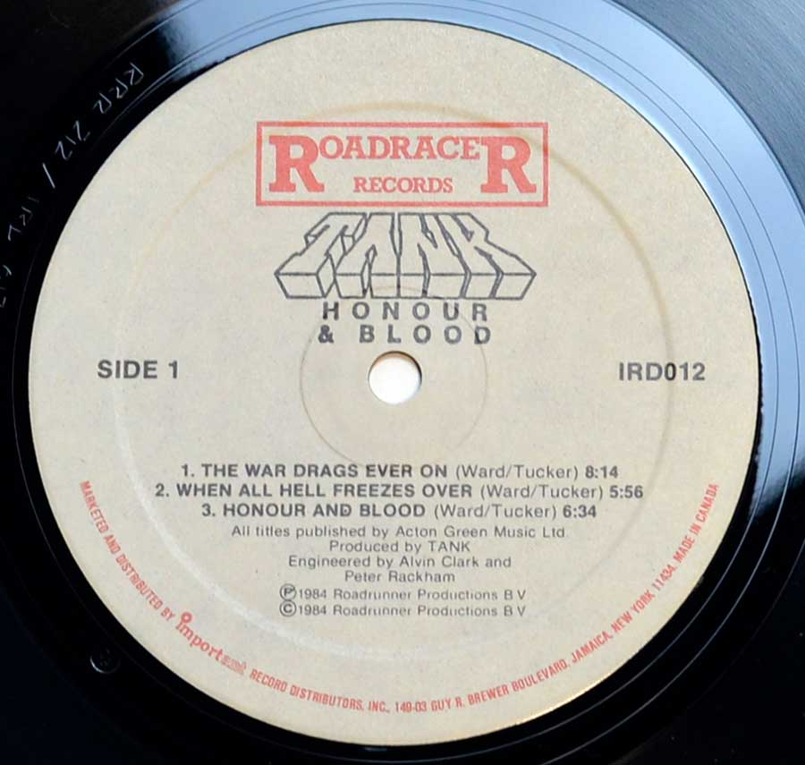 """Honour and Blood"" Record Label Details: RoadraceR IRD012 © & ℗ 1984 RoadrunneR Productions B.V. Sound Copyright"