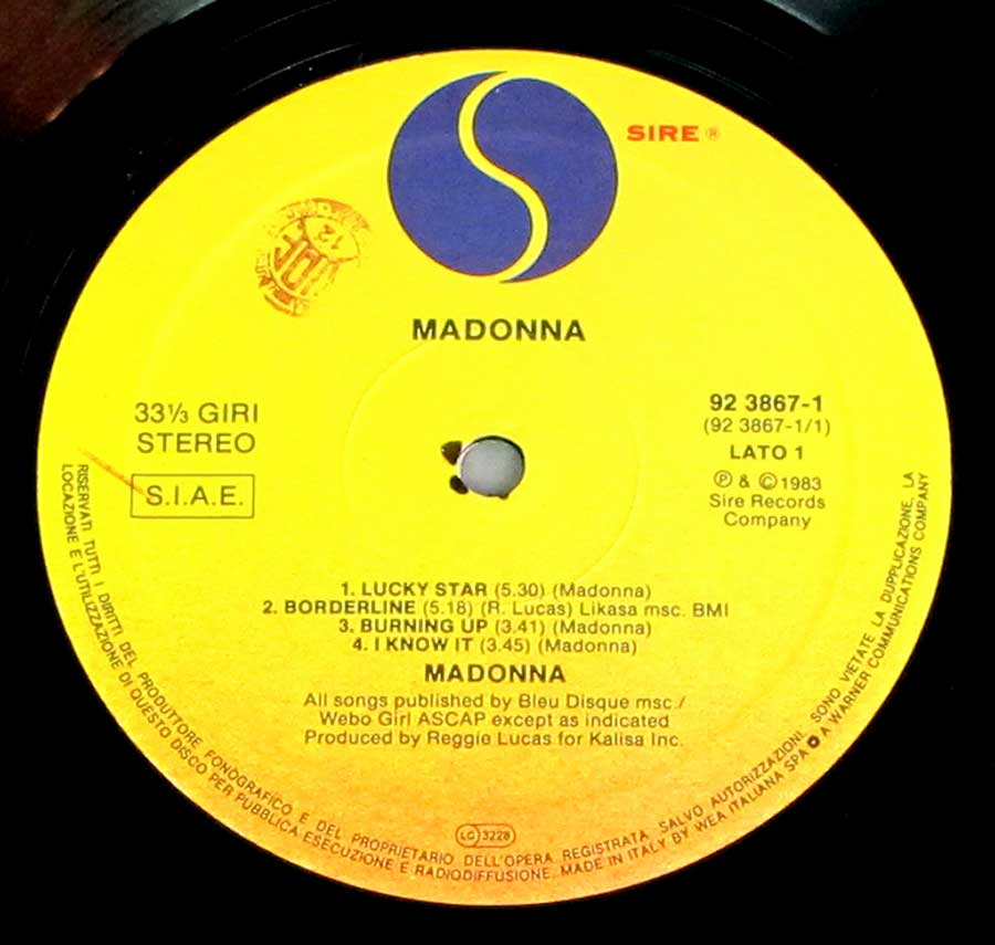 """Madonna"" Record Label Details: SIRE 32 3867 © & ℗ 1983 Sire Records Sound Copyright"