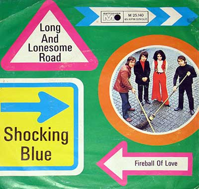 Thumbnail of SHOCKING BLUE - Long and Lonesome Road b/w Fireball of love album front cover