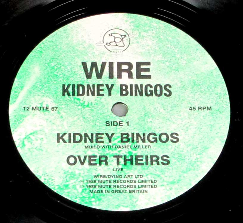 "Close-up Photo of ""WIRE - Kidney Bingos"" Record Label"