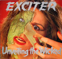 EXCITER - Unveiling the Wicked