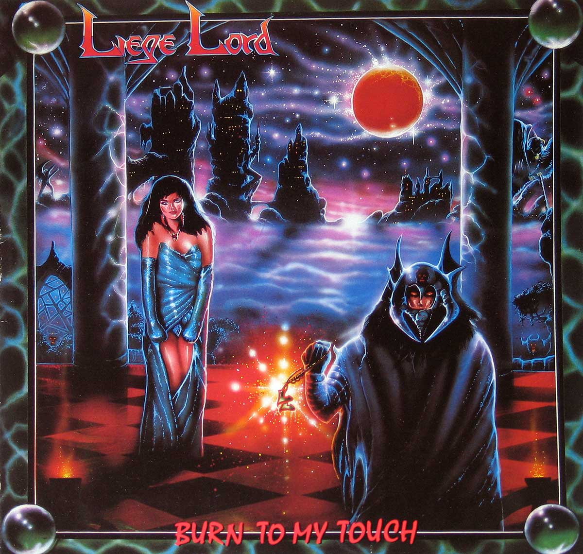 large photo of the album front cover of: Liege Lord Burn to my Touch