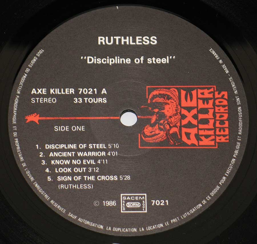 """Discipline Of Steel by Ruthless"" Record Label Details: Axe Killer Records 7021"