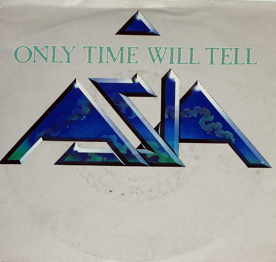 Photos of ASIA - Only Time Will Tell on the Single Picture Sleeve